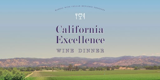 California Excellence Wine Dinner