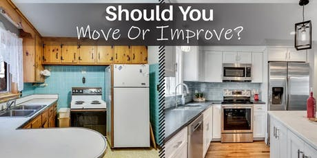 Should You Move or Improve? 10/9 tickets
