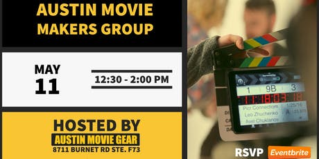 Austin Movie Makers Group 6 Month Extravaganza!! (July 2019) tickets