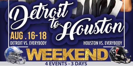 Detroit 2 Houston Weekend tickets