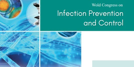 World Congress on Infection Prevention and Control (PGR) tickets