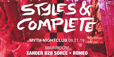 We The Plug Presents: Styles&Complete at Myth Nightclub 06.21.19 tickets