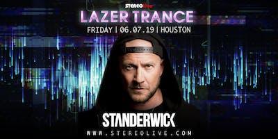 Laser Trance Presents: Standerwick - Houston
