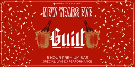 Joonbug.com Presents The Guilt New Years Eve Party 2020 tickets