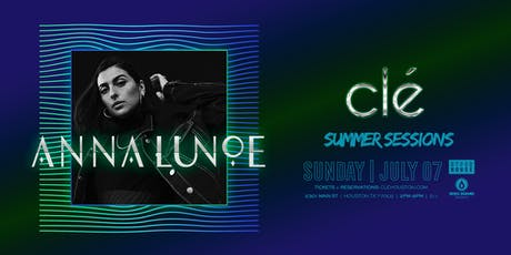 Anna Lunoe / Sunday July 7th / Clé Summer Sessions tickets