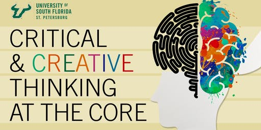 Critical and Creative Thinking at the Core