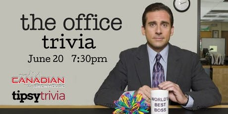 The Office Trivia - June 20, 7:30pm - The Canadian Brewhouse Kelowna tickets