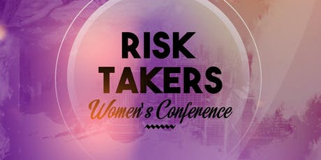 RISK TAKERS Women's Conference tickets