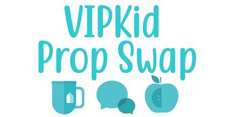 VIPKid Prop Swap tickets