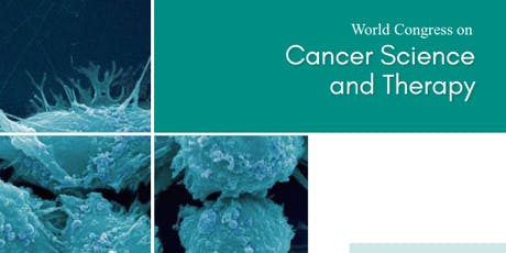 World Congress on Cancer Science and Therapy (PGR) tickets