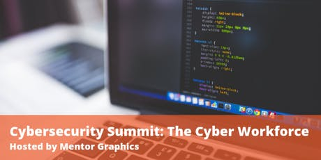Cybersecurity Summit: The Cyber Workforce tickets