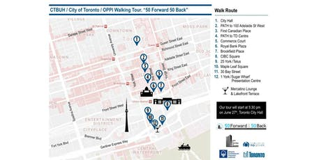 "CTBUH / City of Toronto / OPPI Walking Tour. ""50 Forward 50 Back"" - Toronto tickets"