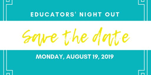 Educators' Night Out