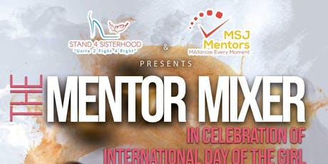 The Mentor Mixer: Intl' Day of Girl Event tickets