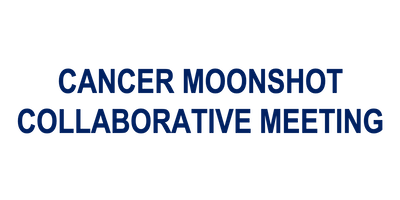 Cancer Moonshot Collaborative Meeting - PRECINCT
