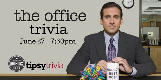 The Office Trivia - June 27, 7:30pm - Hudsons, Red Deer