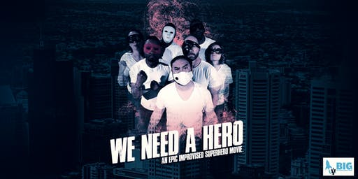 "Fade to Black presents ""We Need a Hero"""