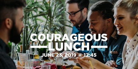 Courageous Lunch tickets