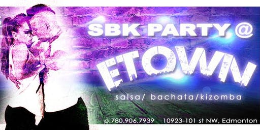 Salsa Bachata Kizomba Party @ ETOWN