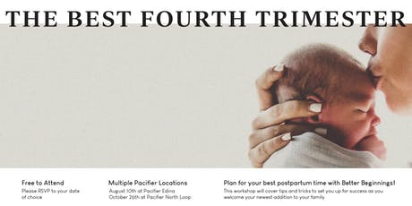 The Best Fourth Trimester with Better Beginnings at Pacifier Edina tickets