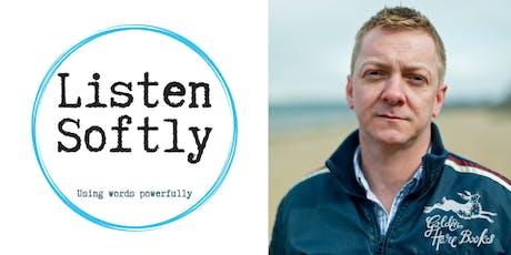 LISTEN SOFTLY: Doug Johnstone + Louise Peterkin + Thomas Stewart + Open Mic + Raffle! tickets