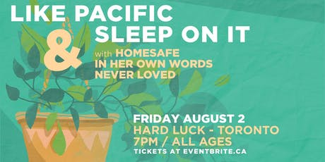 Like Pacific w/ Sleep On It + guests at Hard Luck - Fri Aug 2 tickets