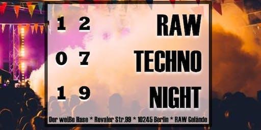 ✭✭✭ RAW ✭✭✭ Techno Night ✭✭✭ Clubbing & Open Air ✭✭✭
