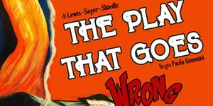 The play that goes wrong del 31 maggio 2019