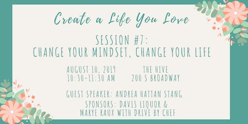 CALYL Session #7: Change Your Mindset, Change Your Life