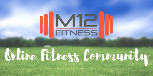 M12 Fitness Online Community workout - July 17