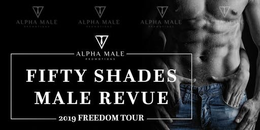Fifty Shades Male Revue Phoenix