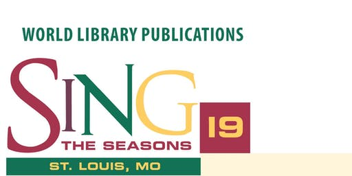 SING THE SEASONS 2019 - ST. LOUIS, MO