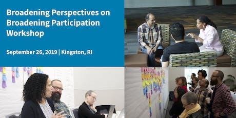 Broadening Perspectives in Broadening Participation Workshop tickets