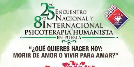 25vo Encuentro Nacional y 8vo de Psicoterapia Humanista en Puebla boletos