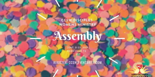 CCSW Disciples Womens Ministry Assembly - June 21-23
