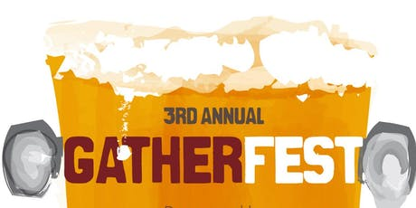3rd Annual GatherFest tickets