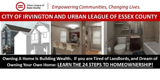 First Time Home Buyer Workshop:  Learn the 24 Steps to Homeownership.