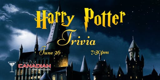 Harry Potter Trivia - June 26, 7:30pm - Canadian Brewhouse Moose Jaw