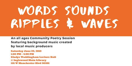 Words * Sounds* Ripples* & Waves* tickets