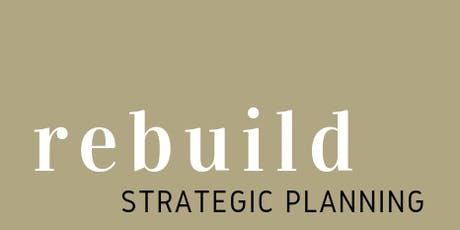 REBUILD- Strategic Planning tickets