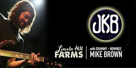 The John Kadlecik Band with Grammy-Nominated Mike Brown  tickets