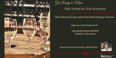 Home Buying Seminar : Get Ready To Move, Summer Wine Down