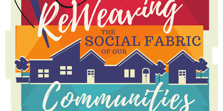 Reweaving the Social Fabric of Our Communities tickets