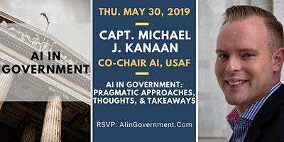 AI in Government: Capt. Michael J. Kanaan, Co-Chair for AI, USAF