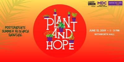 Plant and Hope - Postgraduate Summer Research Showcase