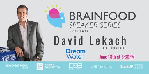 Brainfood Speaker Series Featuring David Lekach
