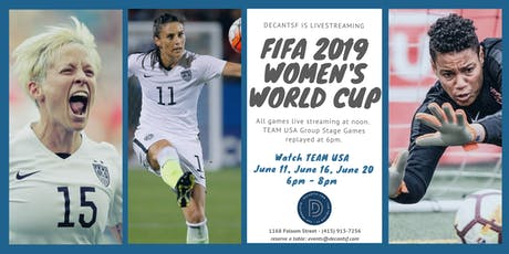 DECANTsf x FIFA Women's World Cup 2019! Watch TEAM USA! tickets