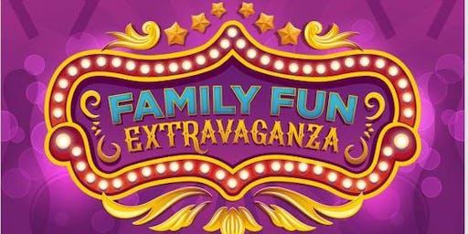 Family FUN Extravaganza