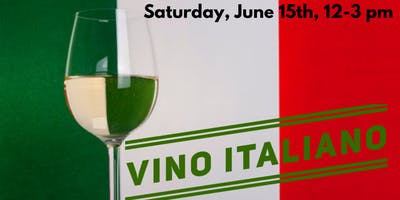 Saturday Samplings:Vino Italiano