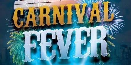 CARNIVAL FEVER BOAT RIDE- CARIBANA FRIDAY tickets